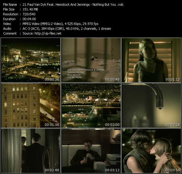 download Paul Van Dyk Feat. Hemstock And Jennings « Nothing But You » video vob
