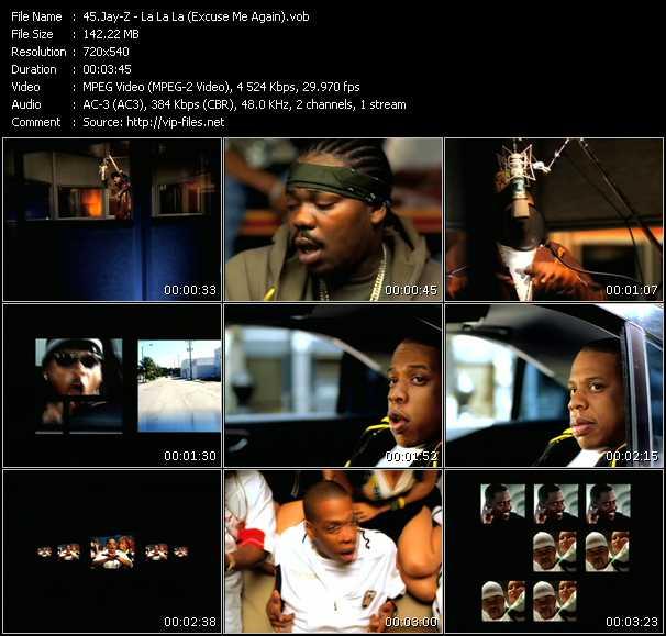 download Jay-Z « La La La (Excuse Me Again) » video vob