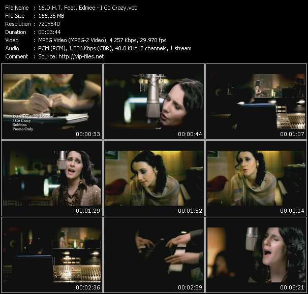 download Dht Feat. Edmee « I Go Crazy » video vob