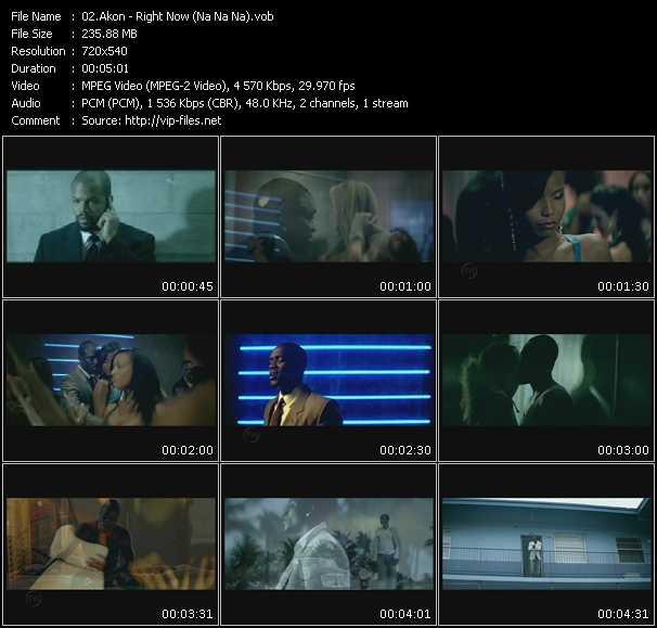 download Akon « Right Now (Na Na Na) » video vob