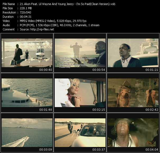 download Akon Feat. Lil' Wayne And Young Jeezy « I'm So Paid (Clean Version) » video vob