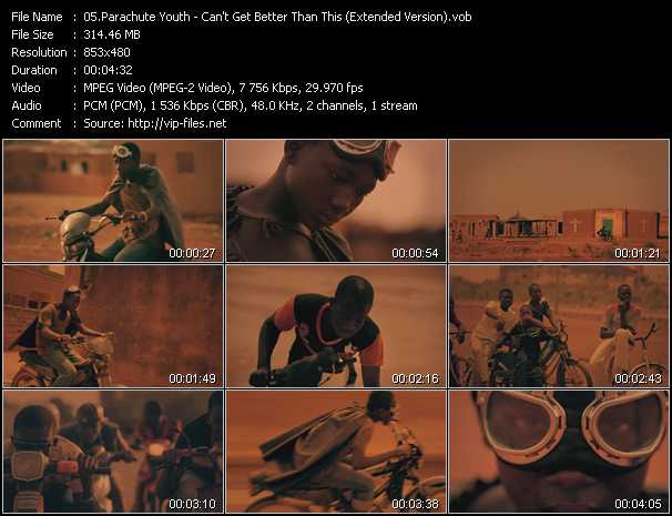 download Parachute Youth « Can't Get Better Than This (Extended Version) » video vob
