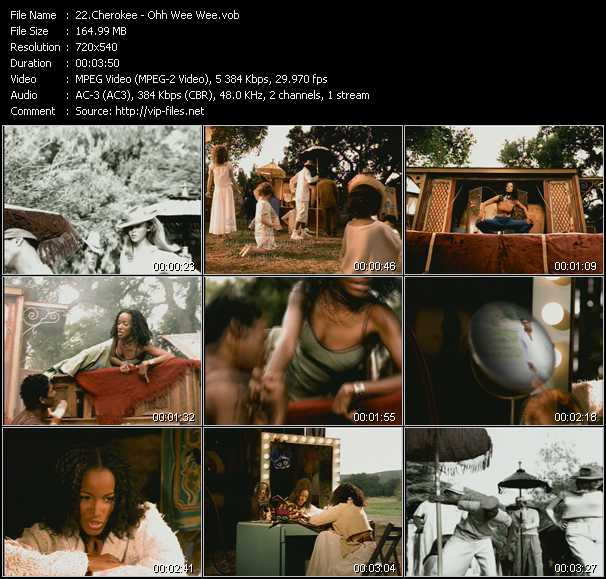 download Cherokee « Ohh Wee Wee » video vob