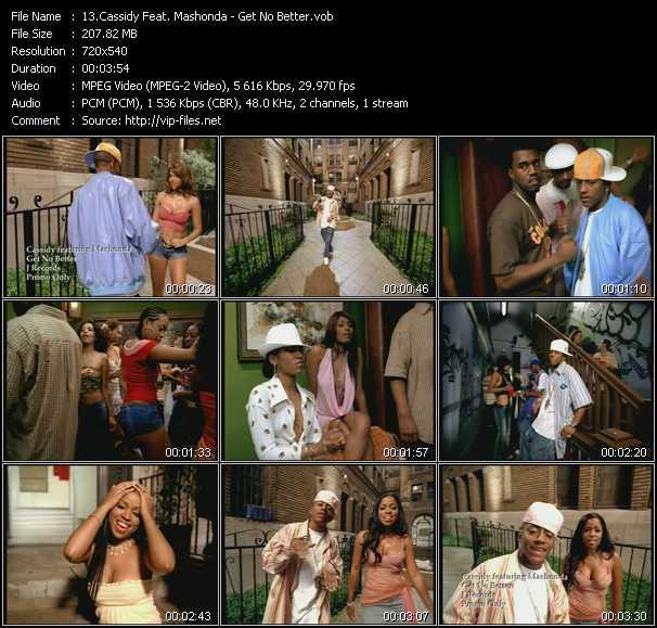 download Cassidy Feat. Mashonda « Get No Better » video vob