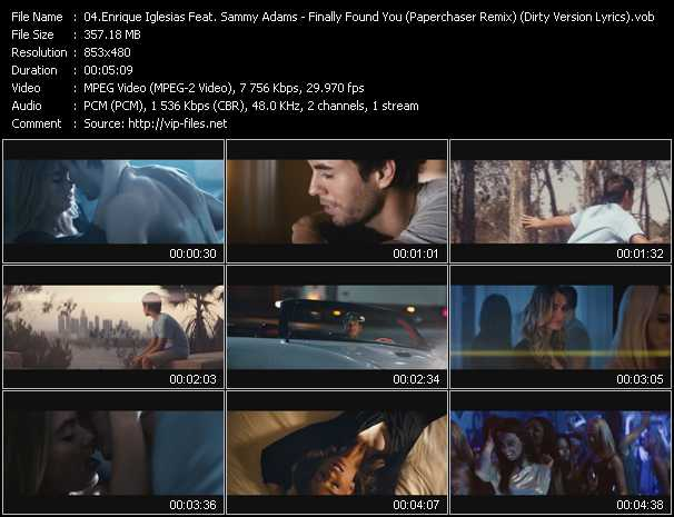download Enrique Iglesias Feat. Sammy Adams « Finally Found You (Paperchaser Remix) (Dirty Version Lyrics) » video vob
