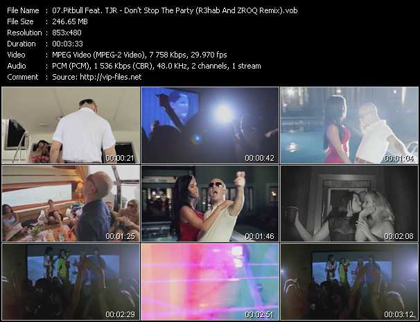 download Pitbull Feat. TJR « Don't Stop The Party (R3hab And ZROQ Remix) » video vob