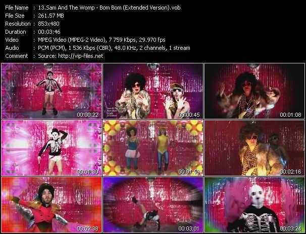 download Sam And The Womp « Bom Bom (Extended Version) » video vob