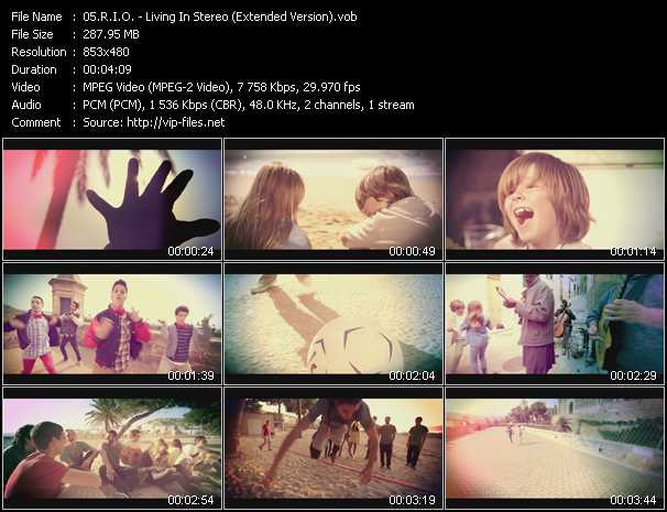 download R.I.O. « Living In Stereo (Extended Version) » video vob