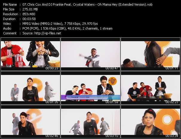 download Chris Cox And DJ Frankie Feat. Crystal Waters « Oh Mama Hey (Extended Version) » video vob