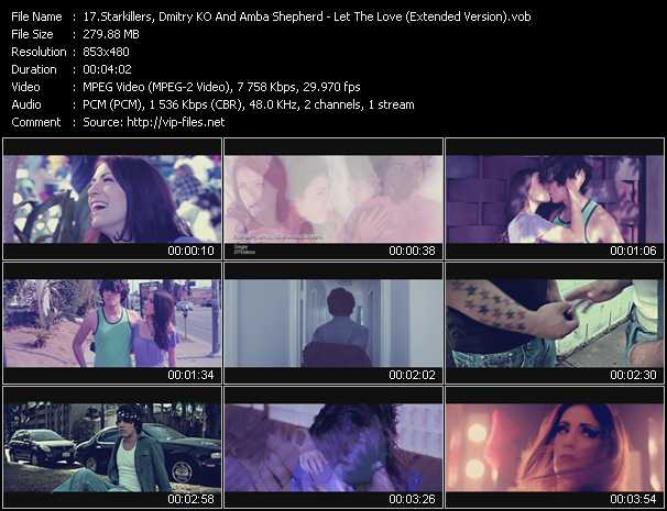 download Starkillers, Dmitry KO And Amba Shepherd « Let The Love (Extended Version) » video vob