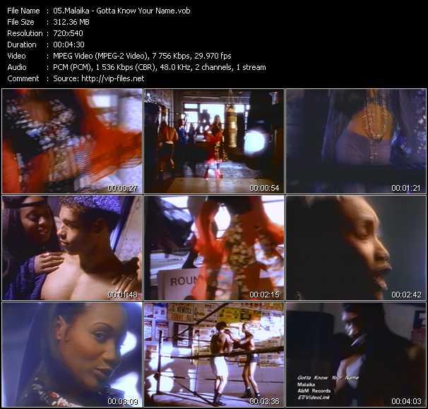 download Malaika « Gotta Know (Your Name) » video vob