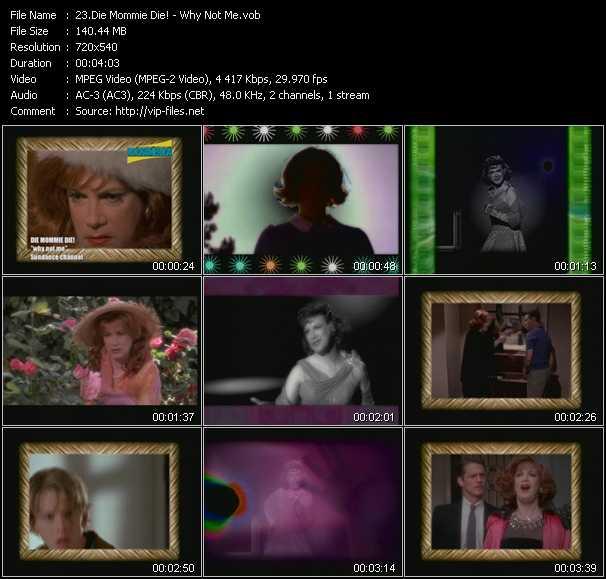 download Die Mommie Die! « Why Not Me » video vob