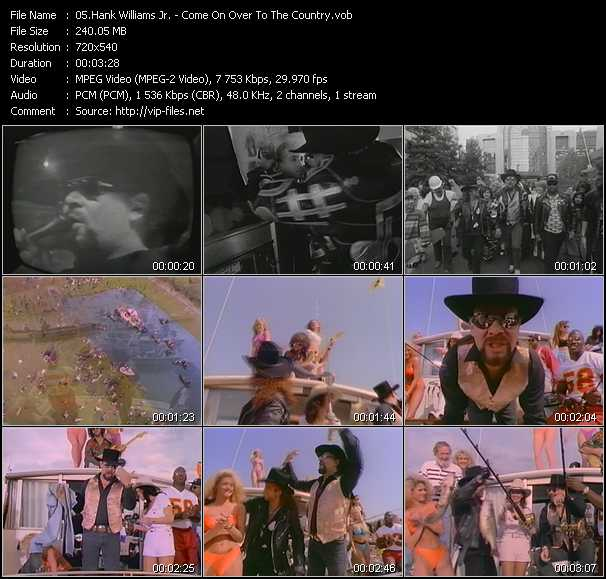 download Hank Williams Jr. « Come On Over To The Country » video vob