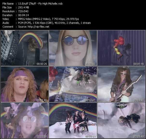 download Enuff Z'Nuff « Fly High Michelle » video vob
