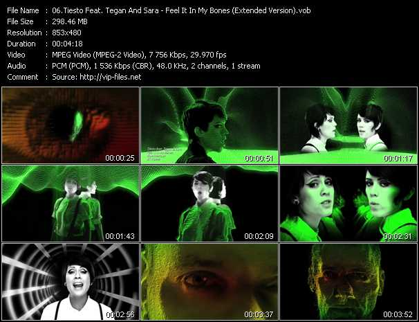 download Tiesto Feat. Tegan And Sara « Feel It In My Bones (Extended Version) » video vob