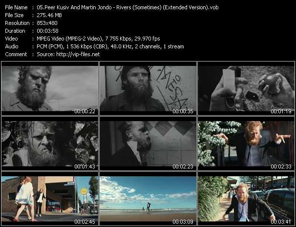 download Peer Kusiv And Martin Jondo « Rivers (Sometimes) (Extended Version) » video vob