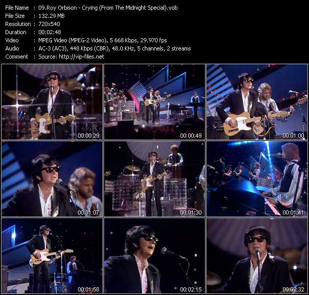 download Roy Orbison « Crying (From The Midnight Special) » video vob