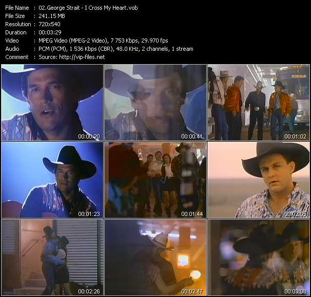 download George Strait « I Cross My Heart » video vob