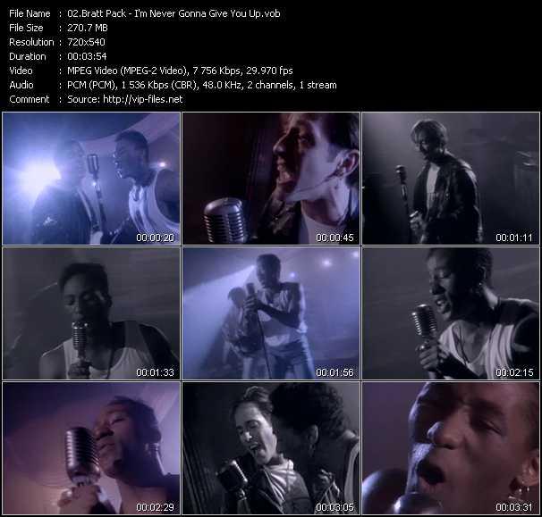 download Brat Pack « I'm Never Gonna Give You Up » video vob