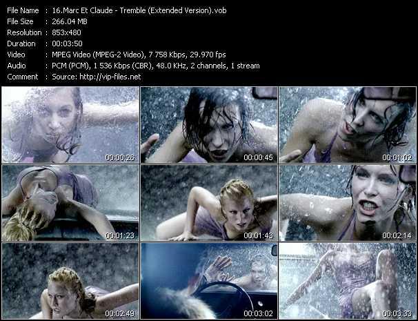 download Marc Et Claude « Tremble (Extended Version) » video vob