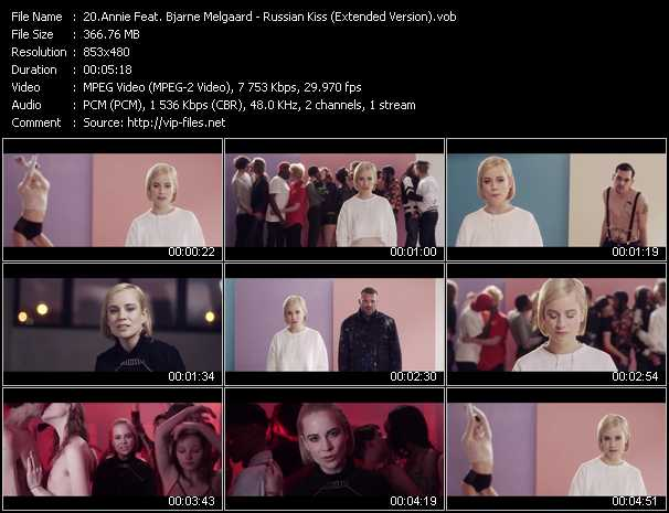 download Annie Feat. Bjarne Melgaard « Russian Kiss (Extended Version) » video vob