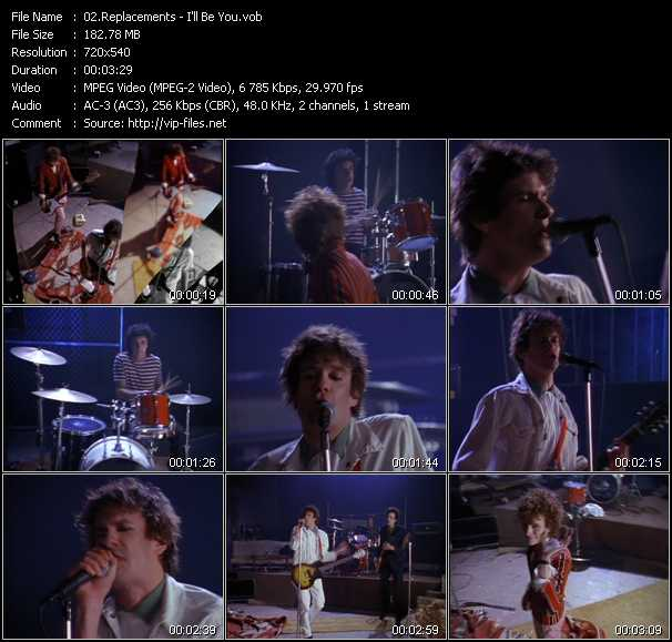 download Replacements « I'll Be You » video vob