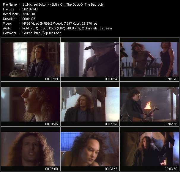 download Michael Bolton « (Sittin' On) The Dock Of The Bay » video vob