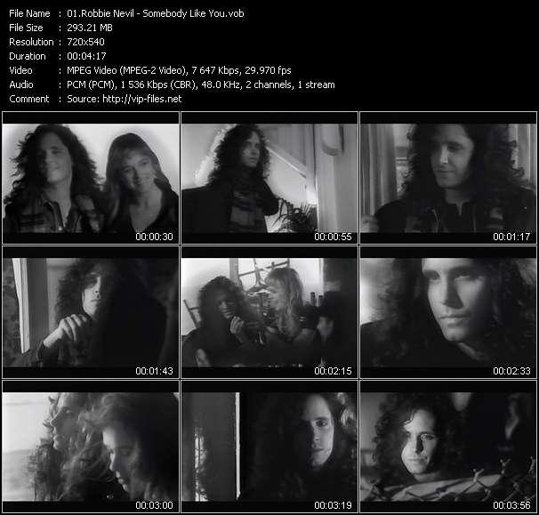 download Robbie Nevil « Somebody Like You » video vob