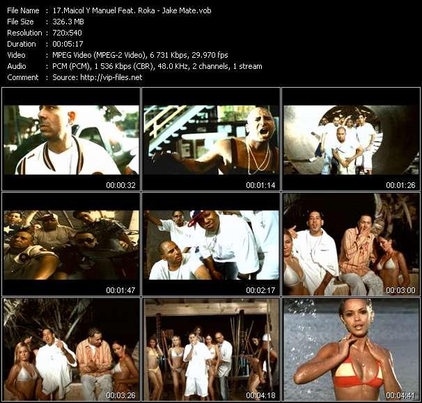 download Maicol Y Manuel Feat. Roka « Jake Mate » video vob
