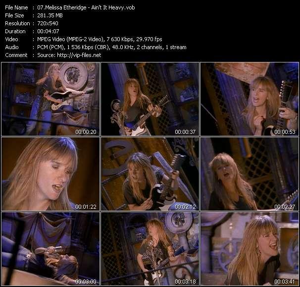 download Melissa Etheridge « Ain't It Heavy » video vob