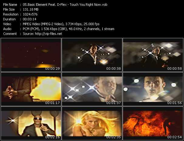 download Basic Element Feat. D-Flex « Touch You Right Now » video vob