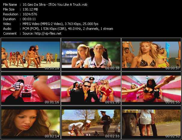download Geo Da Silva « I'll Do You Like A Truck » video vob
