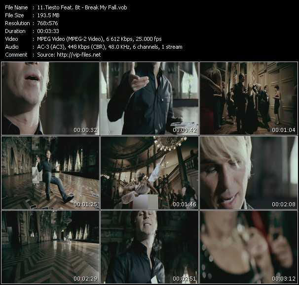 download Tiesto Feat. BT « Break My Fall » video vob