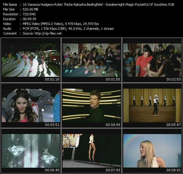 download Vanessa Hudgens - Robin Thicke - Natasha Bedingfield « Sneakernight - Magic - Pocketful Of Sunshine » video vob