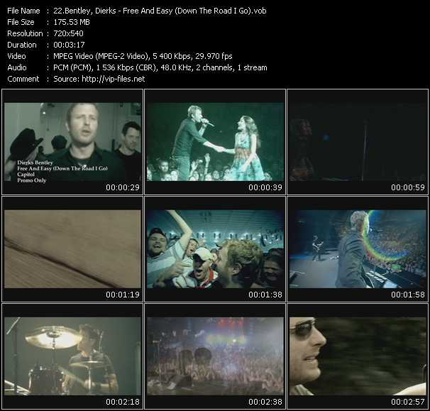 download Dierks Bentley « Free And Easy (Down The Road I Go) » video vob