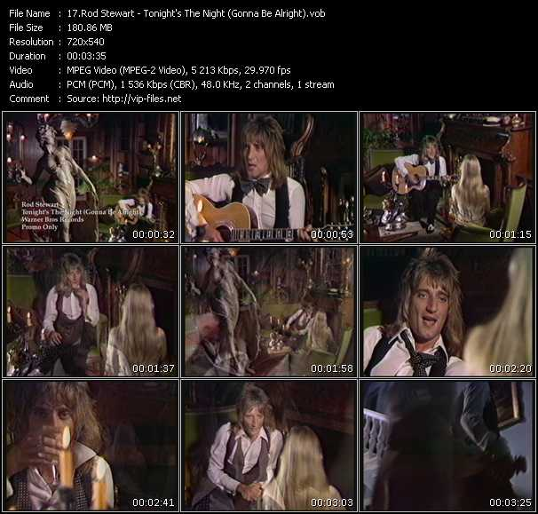 download Rod Stewart « Tonight's The Night (Gonna Be Alright) » video vob