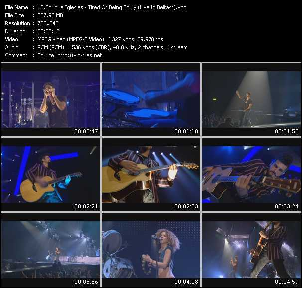 download Enrique Iglesias « Tired Of Being Sorry (Live In Belfast) » video vob