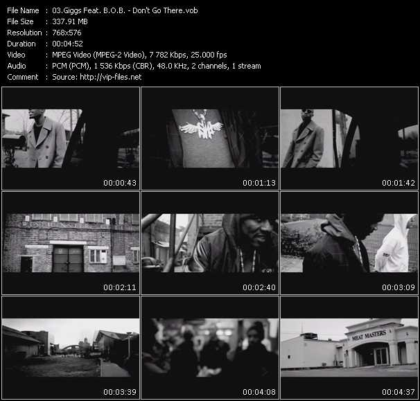 download Giggs Feat. B.O.B. « Don't Go There » video vob
