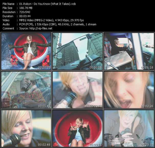 download Robyn « Do You Know (What It Takes) » video vob