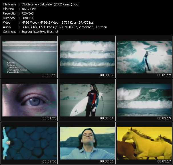 download Chicane « Saltwater (2002 Remix) » video vob