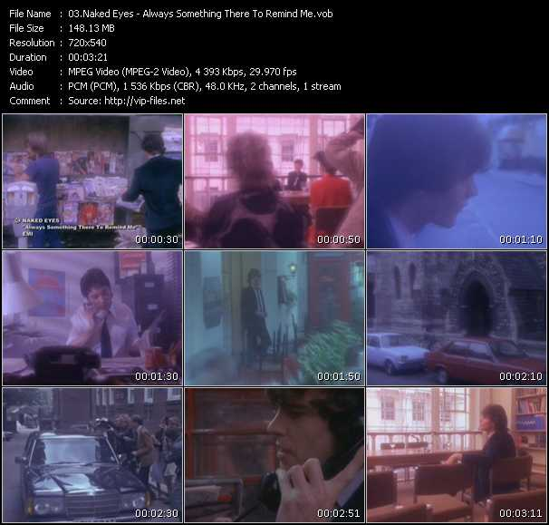 download Naked Eyes « Always Something There To Remind Me » video vob