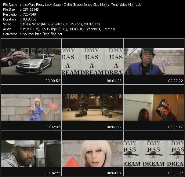 download Wale Feat. Lady Gaga « Chillin (Bimbo Jones Club Mix) (Vj Tony Video Mix) » video vob