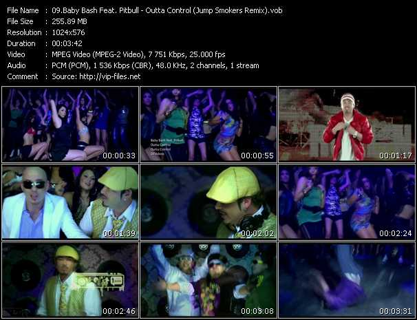 download Baby Bash Feat. Pitbull « Outta Control (Jump Smokers Remix) » video vob