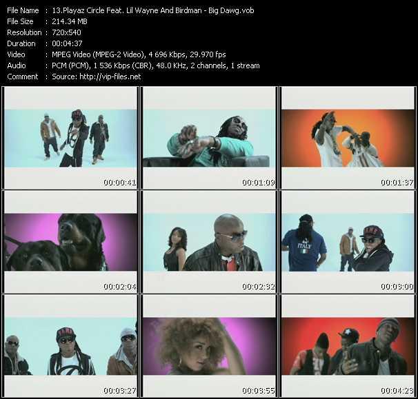 download Playaz Circle Feat. Lil' Wayne And Birdman « Big Dawg » video vob