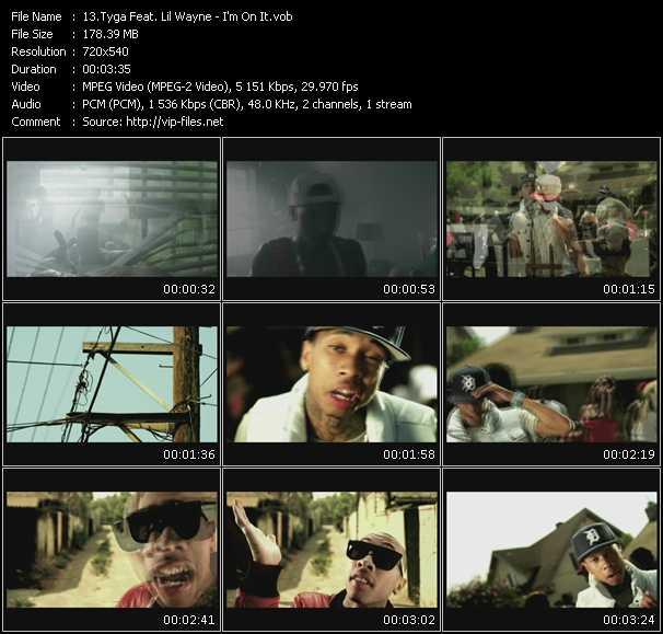 download Tyga Feat. Lil' Wayne « I'm On It » video vob