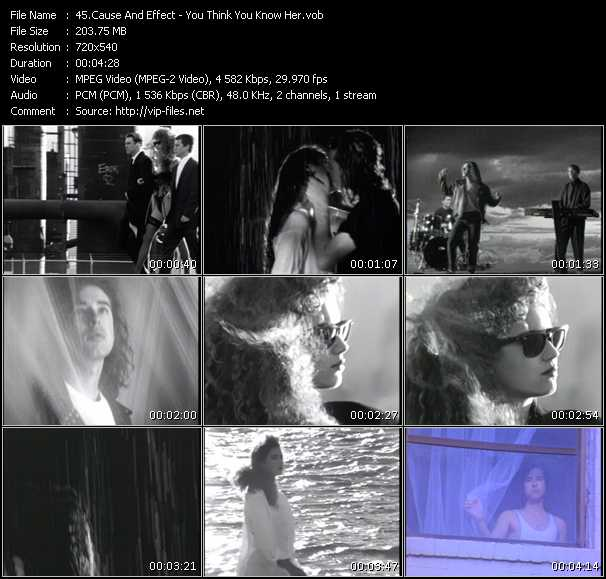 download Cause And Effect « You Think You Know Her » video vob