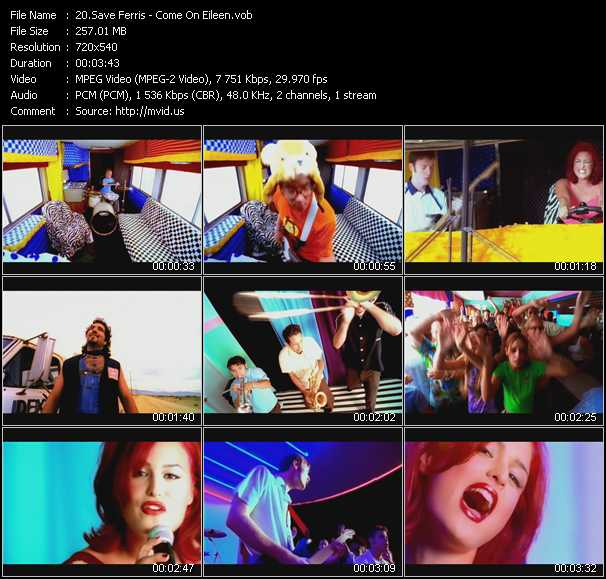 download Save Ferris « Come On Eileen » video vob