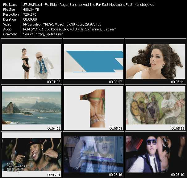 download Pitbull - Flo Rida - Roger Sanchez And The Far East Movement Feat. Kanobby « Bon, Bon - Turn Around (5,4,3,2,1) - 2Gether » video vob