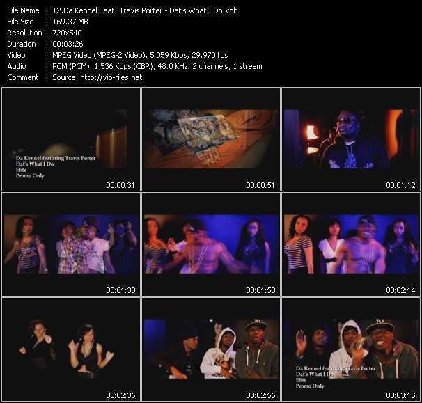 download Da Kennel Feat. Travis Porter « Dat's What I Do » video vob