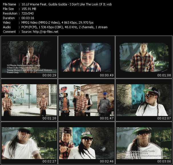 download Lil' Wayne Feat. Gudda Gudda « I Don't Like The Look Of It » video vob